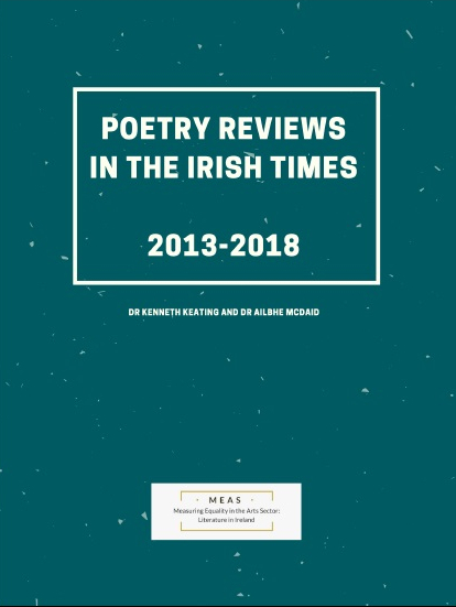 Gender, Race and Publishers in Irish Times Poetry Reviews 2013-2018